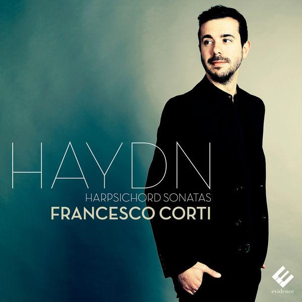 Francesco Corti - Haydn: Harpsichord Sonatas