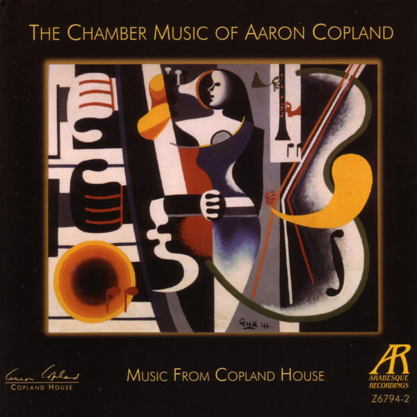 Aaron Copland - The Chamber Music Of Aaron Copland