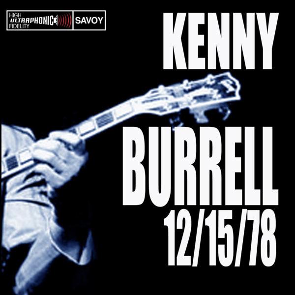 Kenny Burrell - 12/15/78