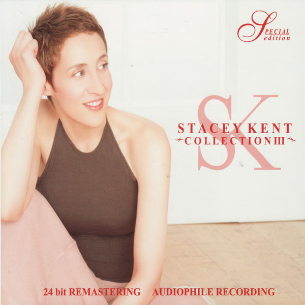 Stacey Kent - Collection III