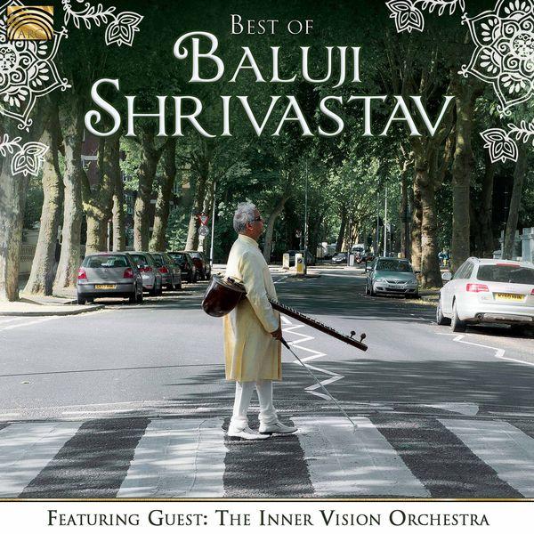 Baluji Shrivastav - Best of Baluji Shrivastav