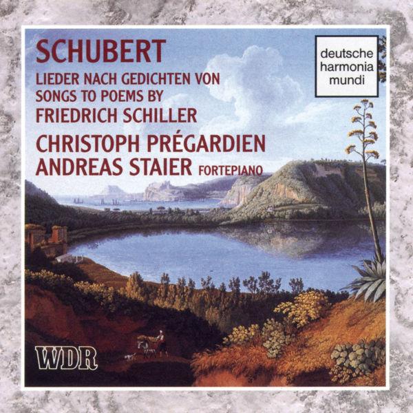 Christoph Prégardien - Schubert: Songs To Poems By Schiller