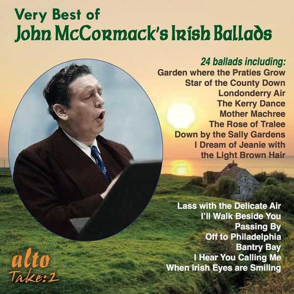 John Mccormack - The Very Best of John McCormack's Irish & Other Ballads