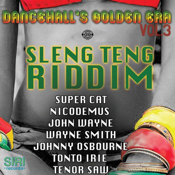Sleng Teng Riddim | Various Artists – Download and listen to the album