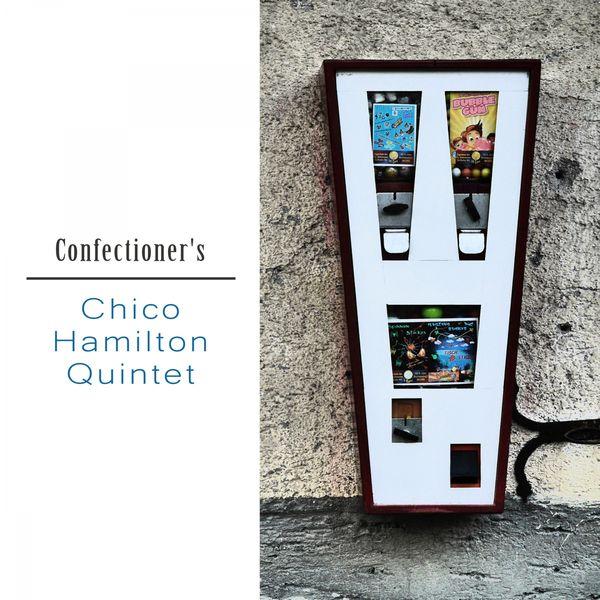 Chico Hamilton Quintet - Confectioner's