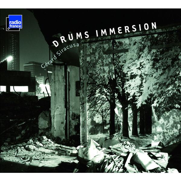 Gérard Siracusa - Drums Immersion