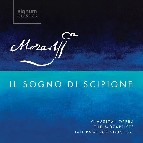 Ian Page - Mozart : Il Sogno Di Scipione, K. 126