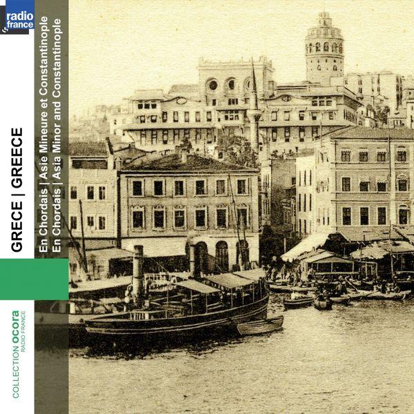 En Chordais Ensemble - Grèce : Asie Mineure et Constantinople