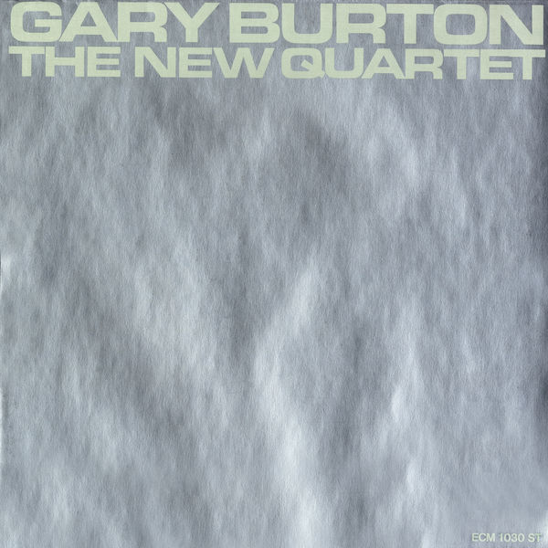 Gary Burton - The New Quartet
