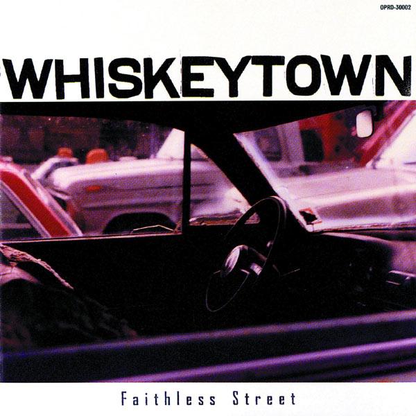 Whiskeytown|Faithless Street