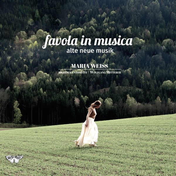 Maria Weiss, milleseicentosette - Favola in musica (Fairy Tale in music). Early new Music