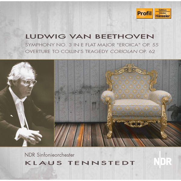"""NDR Sinfonieorchester - Beethoven: Symphony No. 3 in E-Flat Major, Op. 55 """"Eroica"""" & Coriolan Overture, Op. 62"""