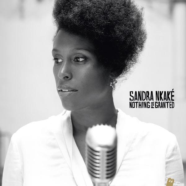 Sandra Nkaké - Nothing For Granted
