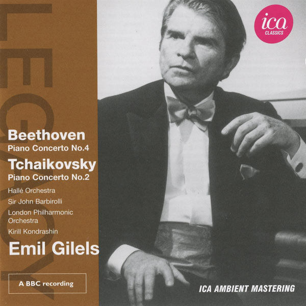 Emil Gilels - Beethoven: Piano Concerto No. 4 - Tchaikovsky: Piano Concerto No. 2