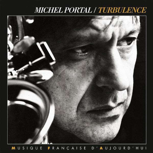 Michel Portal - Turbulence
