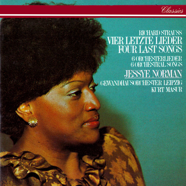 Jessye Norman - Richard Strauss: Four Last Songs; 6 Orchestral Songs