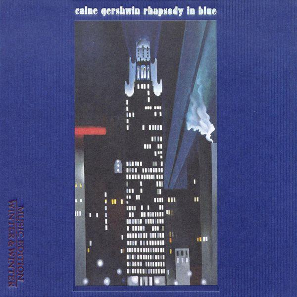 Uri Caine - George Gershwin : Rhapsody in Blue