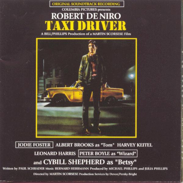 "Bernard Herrmann - Bande Originale du Film ""Taxi Driver"" (1976)"