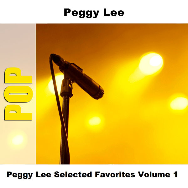 Peggy Lee - Peggy Lee Selected Favorites, Vol. 1