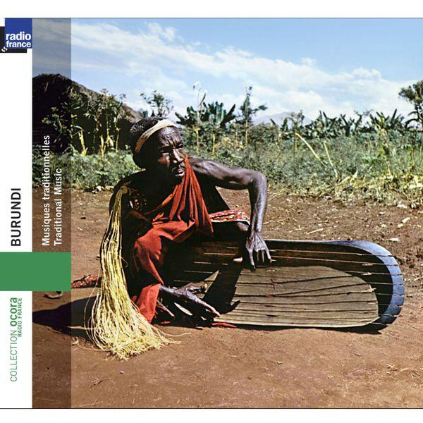 Various Artists - Burundi : musiques traditionnelles