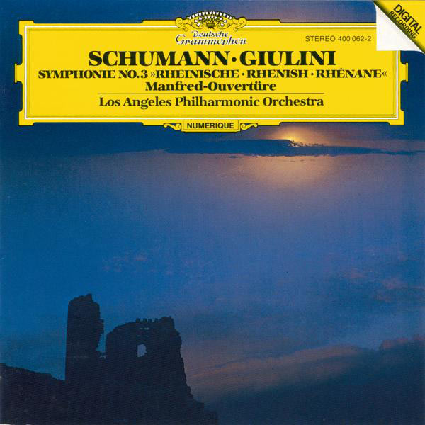 "Los Angeles Philharmonic - Schumann: Symphony No.3 In E Flat Major ""Rhenish"", Op. 97;""Manfred"" Overture, Op. 115"