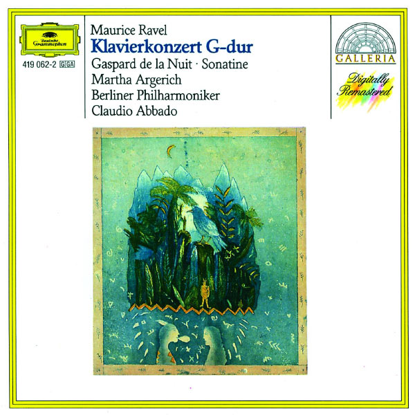 Martha Argerich - Ravel: Piano Concerto in G, Gaspard de la Nuit, Sonatine