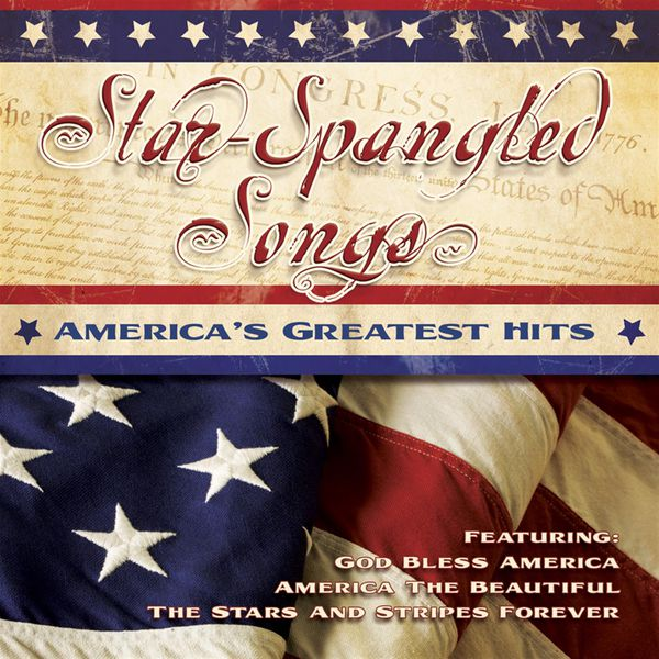 Various Artists - Star Spangled Songs - America's Greatest Hits