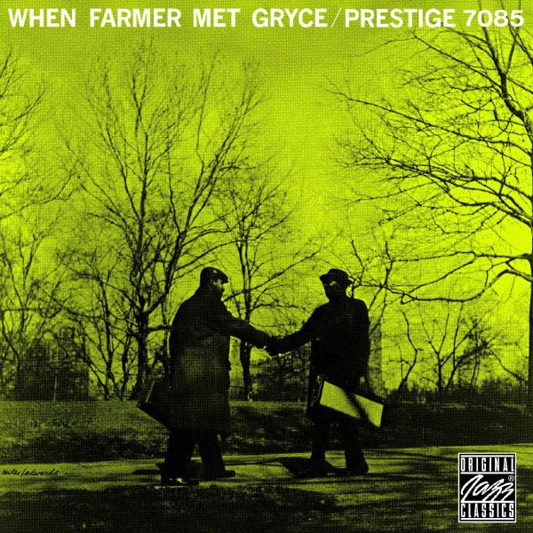 Art Farmer - When Farmer Met Gryce