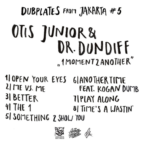 Otis Junior & Dr Dundiff - 1Moment2Another