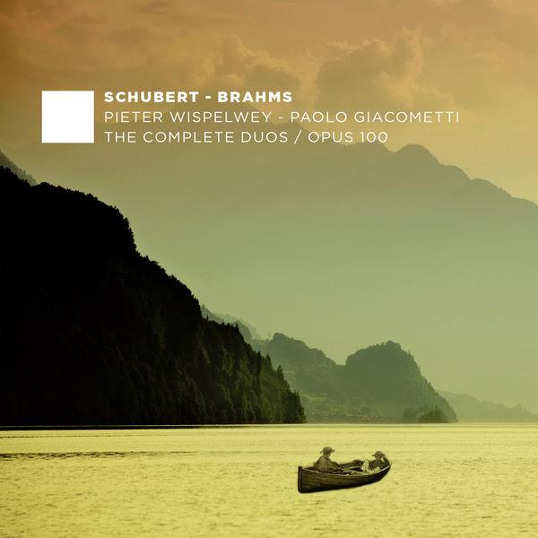 Johannes Brahms - Schubert: Sonata D.574 - Brahms: Sonatas Op. 99 & 100