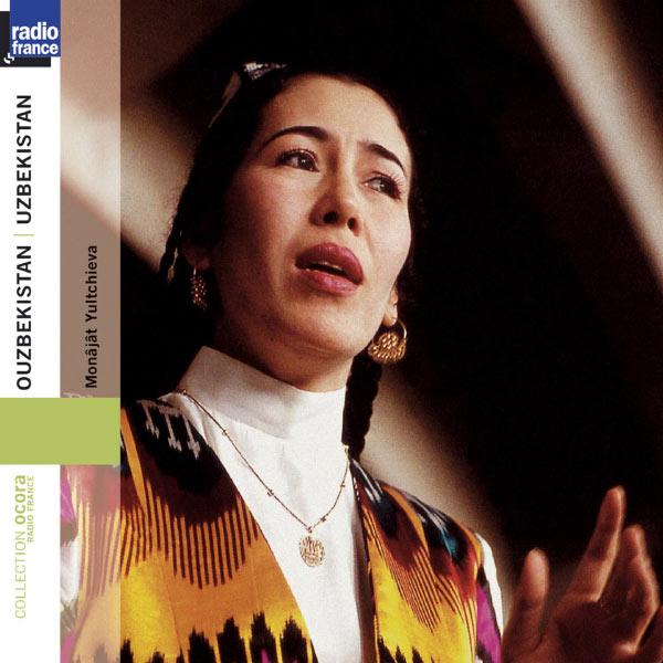 Monâjât Yultchieva - Ouzbekistan : Monâjât Yultchieva