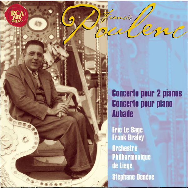 Eric Le Sage - Poulenc : Concertos pour piano & 2 pianos - Aubade