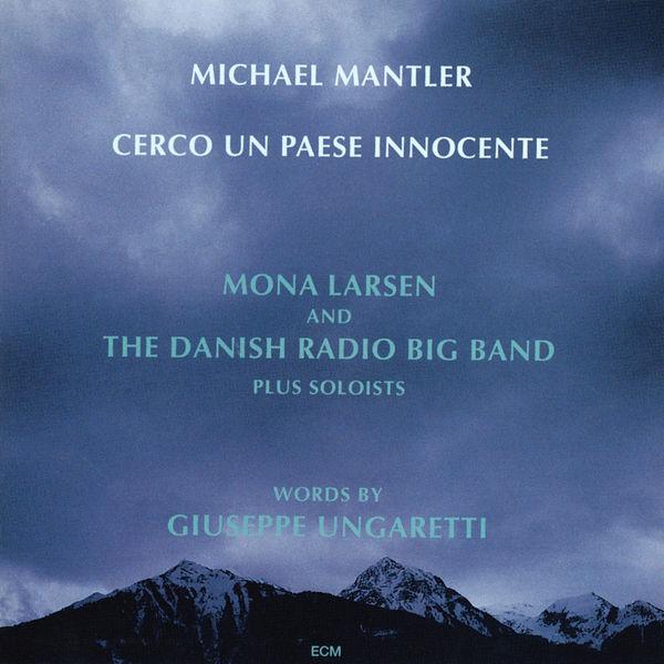 Michael Mantler - Cerco Un Paese Innocente