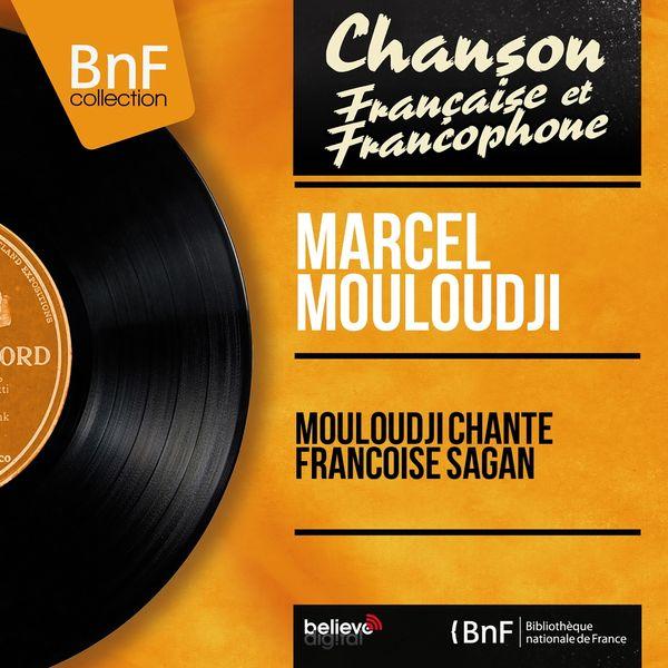 Mouloudji - Mouloudji chante Françoise Sagan (feat. Michel Magne et son orchestre) [Mono Version]