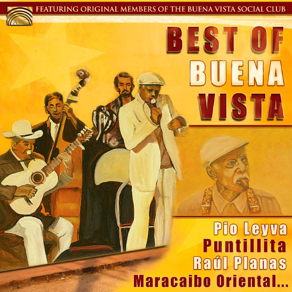 Buena Vista Social Club - The Best of Buena Vista