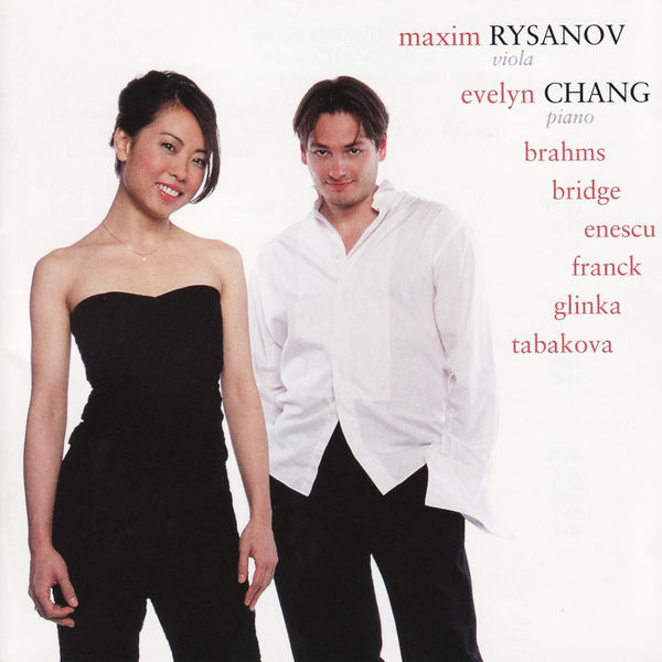 Evelyn Chang - Brahms, Bridge, Enescu, Franck, Glinka & Tabakova