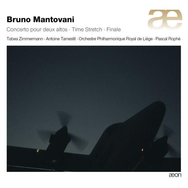 Orchestre Philharmonique Royal de Liège - Mantovani: Concerto pour deux altos, Time Stretch & Finale