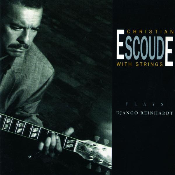 Christian Escoudé - Plays Django Reinhardt