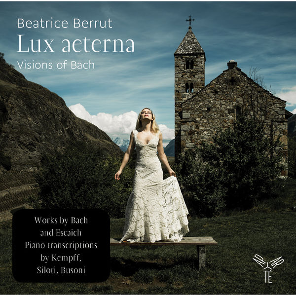 Beatrice Berrut - Lux aeterna: Visions of Bach