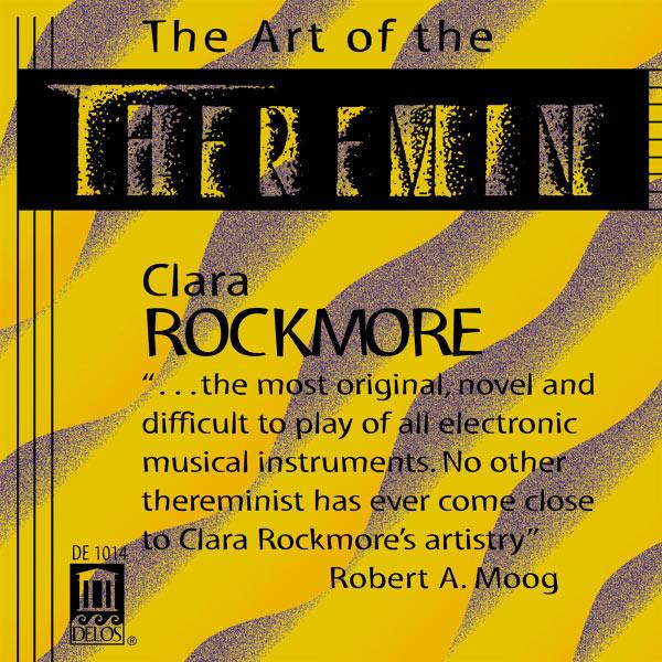 Clara Rockmore - RACHMANINOV, S.: Vocalise / SAINT-SAENS, C.: Le cygne / FALLA, M.: El amor brujo / ACHRON, J.: Hebrew Melody (The Art of the Theremin)