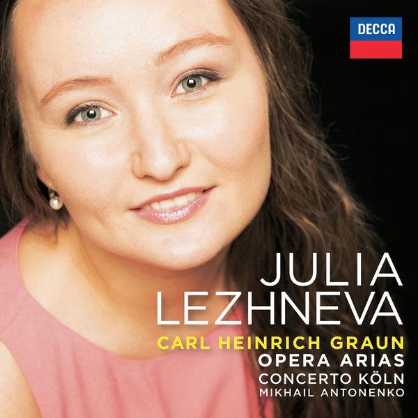 Julia Lezhneva - Carl Heinrich Graun: Opera  Arias