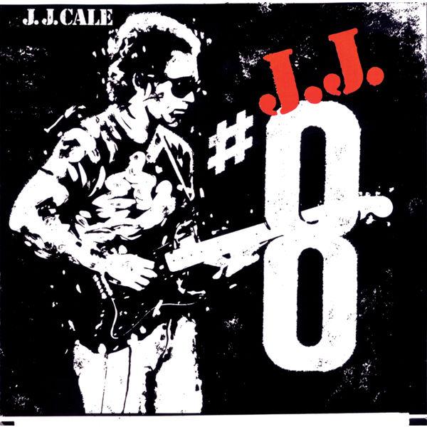 JJ Cale - #8