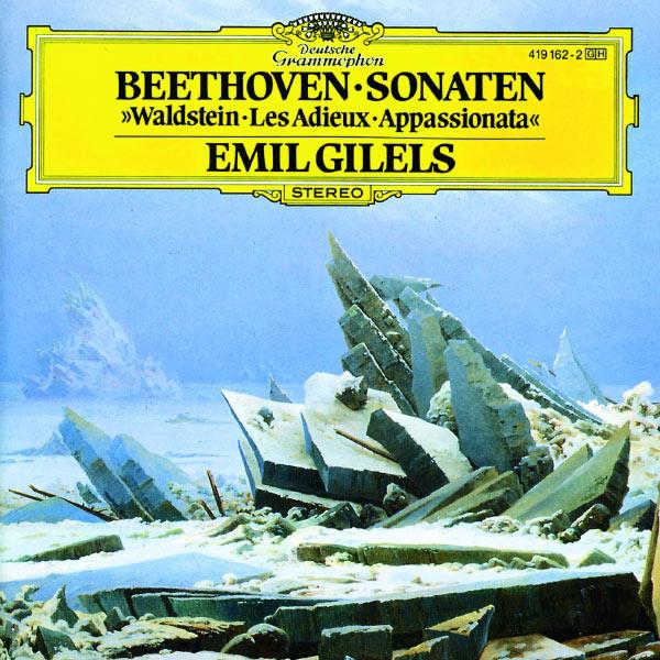 "Emil Gilels - Beethoven: Piano Sonatas Nos.21""Waldstein"", 26 ""Les Adieux"" & 23 ""Appassionata"""