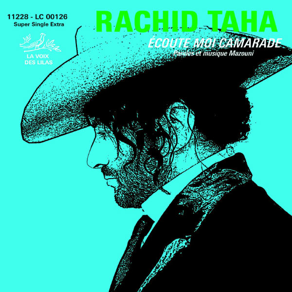 Album Ecoute-Moi Camarade, Rachid Taha | Qobuz: download and streaming in  high quality