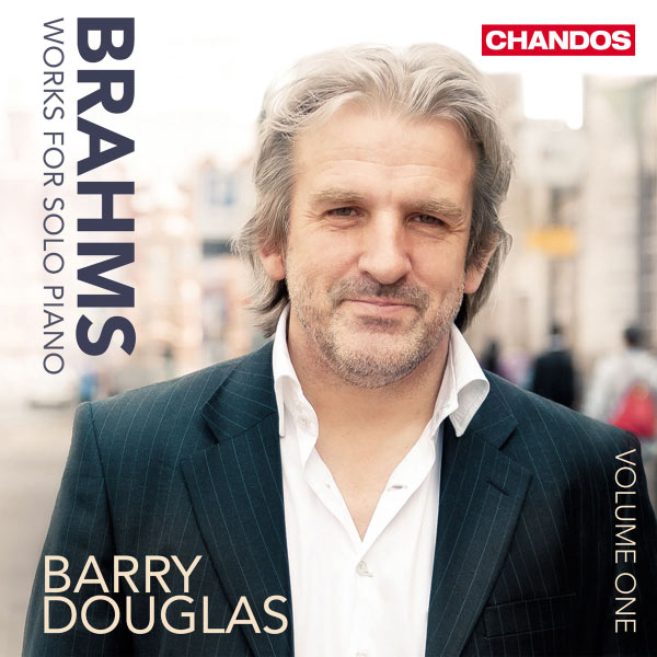 Barry Douglas - Brahms: Works for Solo Piano - Vol. 1