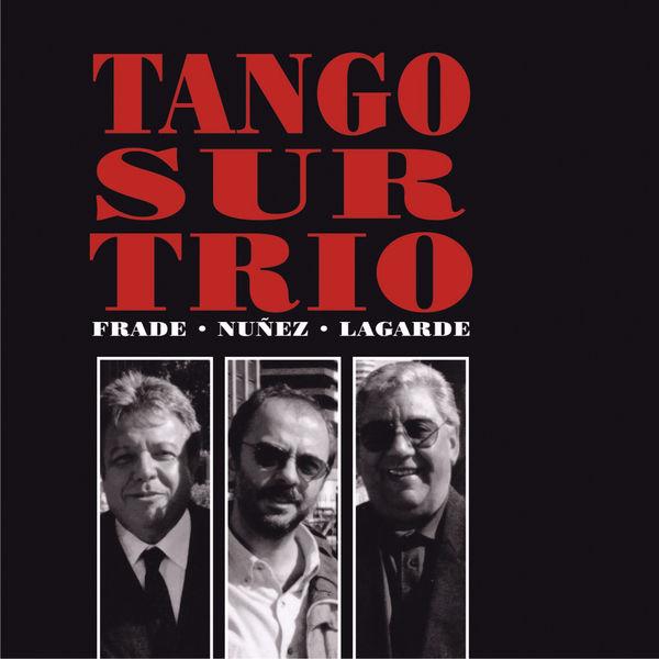 Julio Frade - Tango Sur Trío