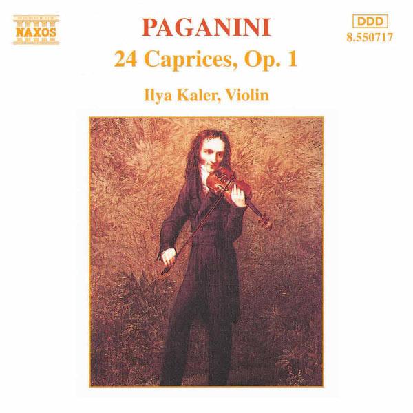 Ilya Kaler - Paganini: 24 Caprices, Op. 1