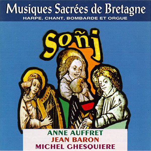 Anne Auffret - Sonj (Sacred Music from Brittany - Celtic Music from Brittany -Keltia Musique -Bretagne)