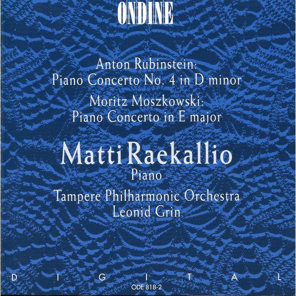 Matti Raekallio|Rubinstein & Moszkowski: Piano Concertos