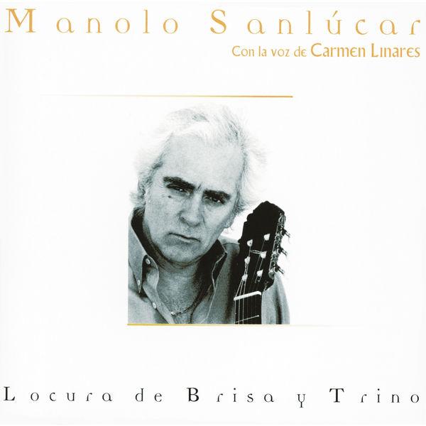 Manolo Sanlucar - Locura De Brisa Y Trino